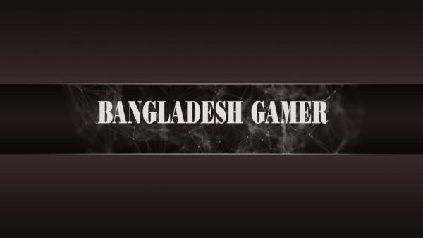 Bangladesh Gamer বাংলাদেশের সবচেয়ে বড় গেমিং ইউটিউব চ্যানেল
